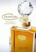 Francois Coty: Fragrance, Power, Money 9781589806399