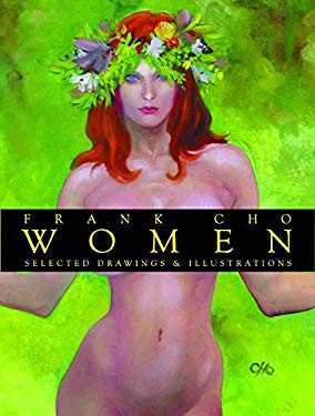 Frank Cho Women : Selected Drawings and Illustrations