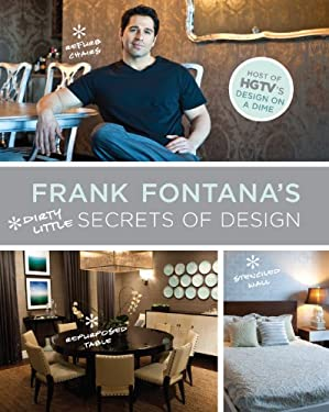 Frank Fontana's Dirty Little Secrets of Design 9781584798552