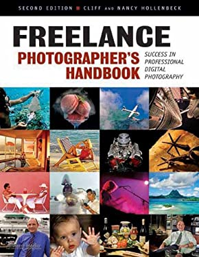 Freelance Photographer's Handbook: Success in Professional Digital Photography 9781584282662