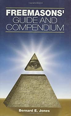 Freemasons' Guide and Compendium 9781581825602