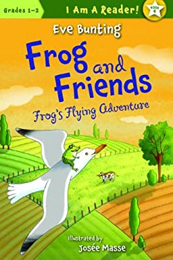 Frog & Friends: Book Four: Frog's Flying Adventure 9781585368051