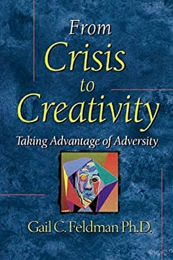 From Crisis to Creativity: Taking Advantage of Adversity