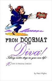 From Doormat to Diva!