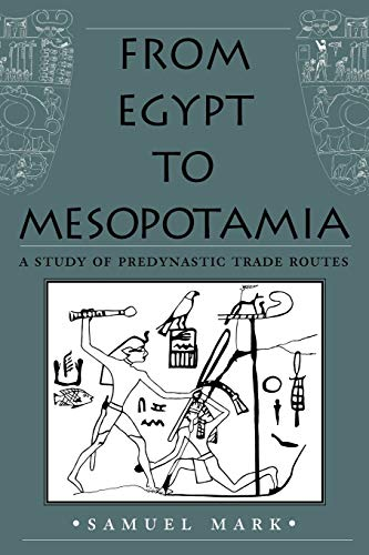 From Egypt to Mesopotamia 9781585445301