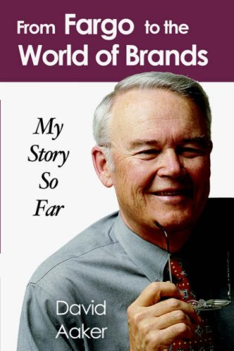 From Fargo to the World of Brands: My Story So Far 9781587364945