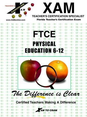 Ftce Physical Education Sharon Wynne, Alexandria Luchawich and Xamonline