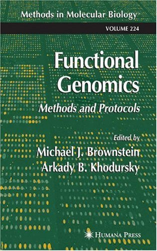 Functional Genomics: Methods and Protocols 9781588292919