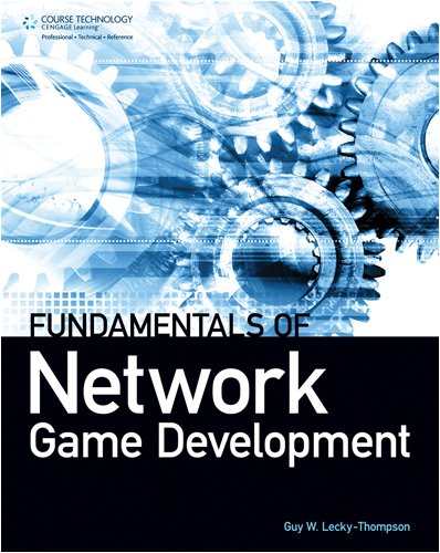 Fundamentals of Network Game Development 9781584505570