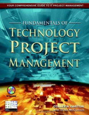 Fundamentals of Technology Project Management [With CDROM] 9781583470534