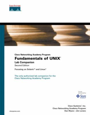Fundamentals of Unix Lab Companion (Cisco Networking Academy Program) 9781587131394