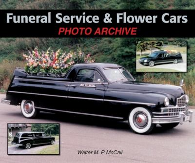Funeral Service & Flower Cars 9781583882276