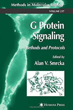 G Protein Signaling: Methods and Protocols 9781588291370