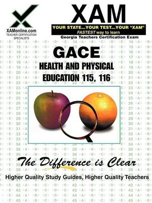 GACE Health and Physical Education 115, 116: Teacher Certification Exam 9781581975277