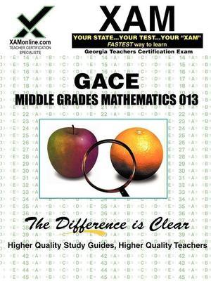 GACE Middle Grades Mathematics 013 9781581975437