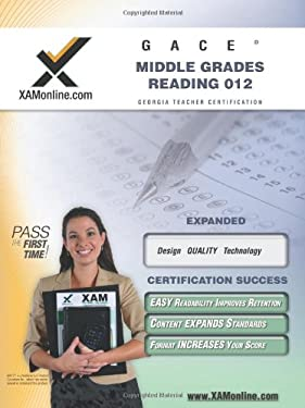 GACE Middle Grades Reading 012 Teacher Certification Exam 9781581975352
