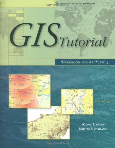 GIS Tutorial: Workbook for ArcView 9.0 [With CDROM] 9781589481275