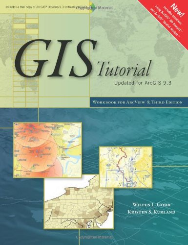 GIS Tutorial: Workbook for ArcView 9 [With CDROM and DVD ROM] 9781589482050