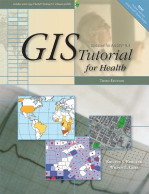 GIS Tutorial for Health: Third Edition 9781589482241