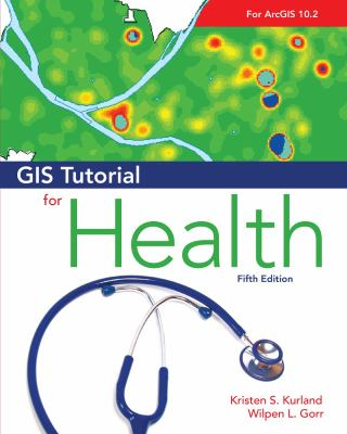 GIS Tutorial for Health [With 2 CDROMs] 9781589481480