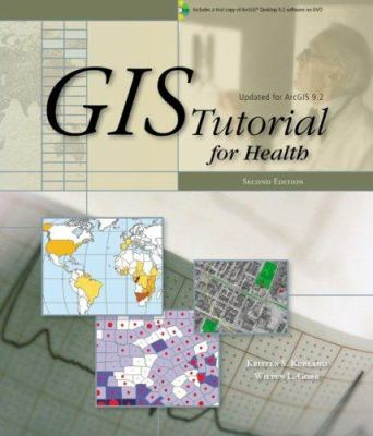 GIS Tutorial for Health [With 2 CDROMs] 9781589481794