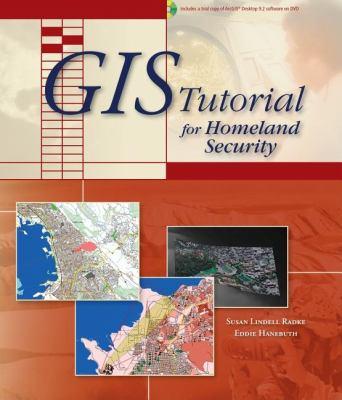 GIS Tutorial for Homeland Security [With 2 CDROM] 9781589481886