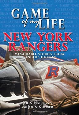 Game of My Life: New York Rangers 9781582619569