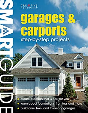 Garages and Carports: Step-By-Step Projects 9781580113946