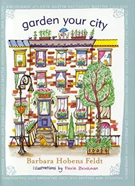Garden Your City 9781589791695