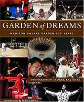 Garden of Dreams: Madison Square Garden 125 Years 7177532
