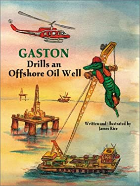 Gaston Drills an Offshore Oil Well