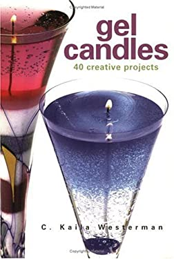 Gel Candles: 40 Creative Projects 9781580173902