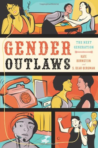 Gender Outlaws: The Next Generation 9781580053082