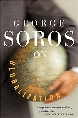 George Soros on Globalization 9781586482787