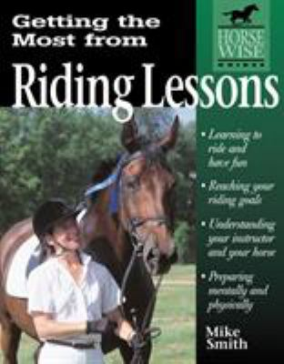 Getting the Most from Riding Lessons 9781580170826