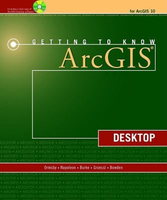 Getting to Know Arcgis Desktop 9781589482609