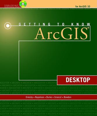 Getting to Know Arcgis Desktop - 2nd Edition