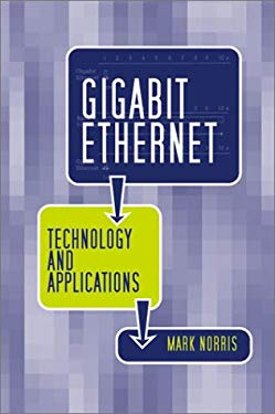 Gigabit Ethernet Technology and Applications 9781580535052