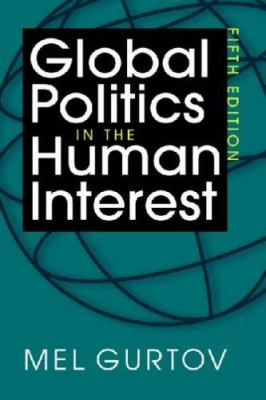 Global Politics in the Human Interest - 5th Edition