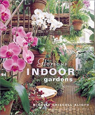Glorious Indoor Gardens 9781584791935