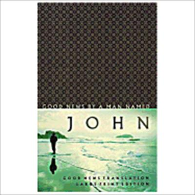 Large Print Gospel of John-Gnt 9781585168200