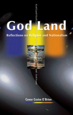 God Land: Reflections on Religion and Nationalism 9781583483145