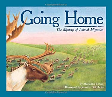 Going Home : The Mystery of Animal Migration
