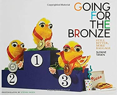 Going for the Bronze: Still Bitter, More Baggage 9781582344546