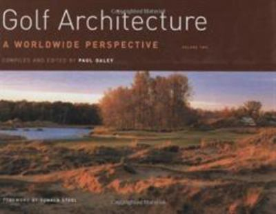 Golf Architecture: A Worldwide Perspective 9781589800816