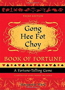 Gong Hee Fat Choy Book of Fortune: A Fortune-Telling Game [With Gameboard] 9781587613395