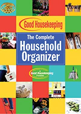 Good Housekeeping the Complete Household Organizer: 9781588165589