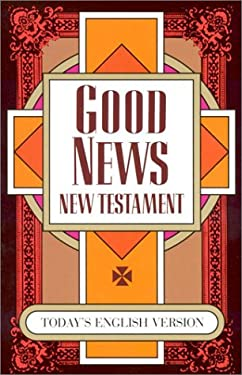 Good News New Testament-TEV 9781585161560