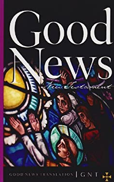 Good News New Testament-TEV 9781585161645