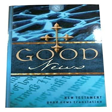 Good News New Testament-TEV 9781585161218